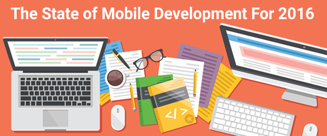 The State of Mobile Development For 2016